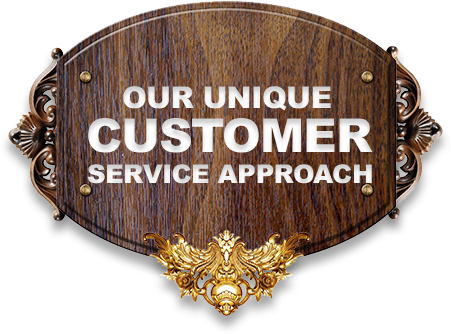 OUR UNIQUE CUSTOMER SERVICE APPROACH